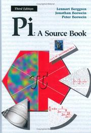 Cover of: Pi, a source book | [edited by] Lennart Berggren, Jonathan Borwein, Peter Borwein.