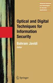 Cover of: Optical and Digital Techniques for Information Security (Advanced Sciences and Technologies for Security Applications)