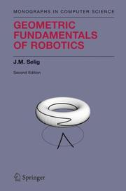 Cover of: Geometric Fundamentals of Robotics (Monographs in Computer Science)
