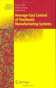 Cover of: Average-Cost Control of Stochastic Manufacturing Systems (Stochastic Modelling and Applied Probability)