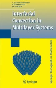 Cover of: Interfacial Convection in Multilayer Systems (Springer Monographs in Mathematics) | A. Nepomnyashchy