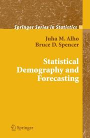 Cover of: Statistical Demography and Forecasting (Springer Series in Statistics) | Juha M. Alho
