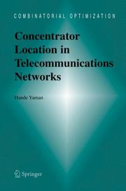 Cover of: Concentrator location in telecommunications networks | Hande Yaman