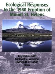 Cover of: Ecological responses to the 1980 eruption of Mount St. Helens by