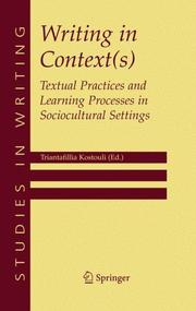 Cover of: Writing in Context(s) | Triantafillia Kostouli