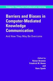 Cover of: Barriers and Biases in Computer-Mediated Knowledge Communication |