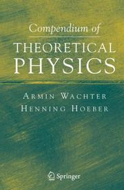 Cover of: Compendium of Theoretical Physics | Armin Wachter