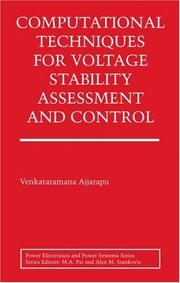 Cover of: Computational Techniques for Voltage Stability Assessment and Control (Power Electronics and Power Systems) | Venkataramana Ajjarapu