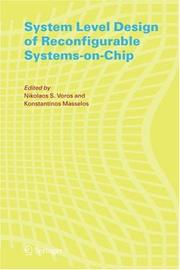 Cover of: System Level Design of Reconfigurable Systems-on-Chip |
