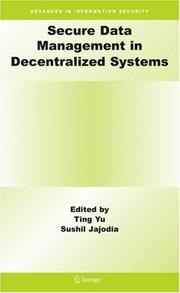 Cover of: Secure data management in decentralized systems |