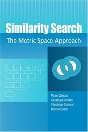 Cover of: Similarity Search | Pavel Zezula