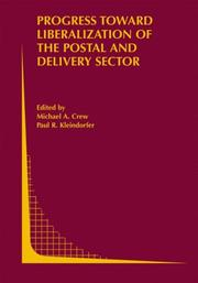 Cover of: Progress toward Liberalization of the Postal and Delivery Sector |
