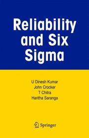 Cover of: Reliability and Six Sigma | U Dinesh Kumar