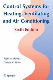 Cover of: Control Systems for Heating, Ventilating, and Air Conditioning | Roger W. Haines