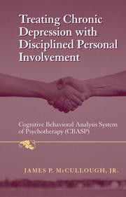 Cover of: Treating Chronic Depression with Disciplined Personal Involvement | James P. Jr McCullough