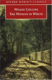 Cover of: The Woman in White (Oxford World's Classics) by Wilkie Collins