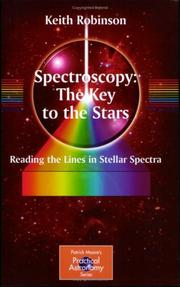 Cover of: Spectroscopy: The Key to the Stars | Keith Robinson
