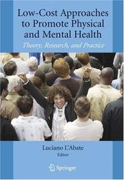 Cover of: Low-Cost Approaches to Promote Physical and Mental Health: Theory, Research, and Practice
