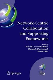 Cover of: Network-Centric Collaboration and Supporting Frameworks |