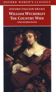 Cover of: The Country Wife and Other Plays