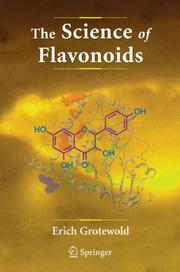 Cover of: The Science of Flavonoids | Erich Grotewold