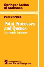 Cover of: Point processes and queues, martingale dynamics