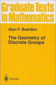 Cover of: The geometry of discrete groups by Alan F. Beardon