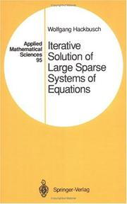 Cover of: Iterative solution of large sparse systems of equations