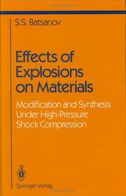 Cover of: Effects of explosions on materials | S. S. BatНЎsanov