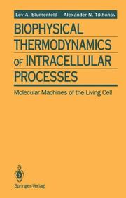 Cover of: Biophysical thermodynamics of intracellular processes | L. A. BliНЎumenfelК№d