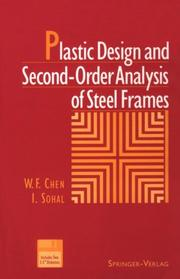 Cover of: Plastic design and second-order analysis of steel frames