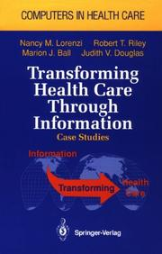 Cover of: Transforming health care through information
