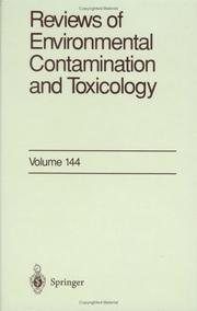 Cover of: Reviews of Environmental Contamination and Toxicology / Volume 144 (Reviews of Environmental Contamination and Toxicology) | George W. Ware