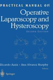 Cover of: Practical manual of operative laparoscopy and hysteroscopy |