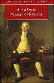 Cover of: An inquiry into the nature and causes of the wealth of nations : a selected edition