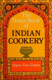 The home book of Indian cookery