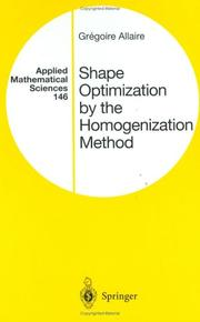 Shape Optimization By the Homogenization Method by Gregoire Allaire