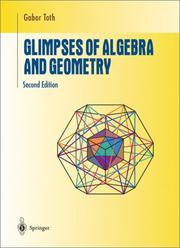 Cover of: Glimpses of algebra and geometry | Tóth, Gábor Ph. D.