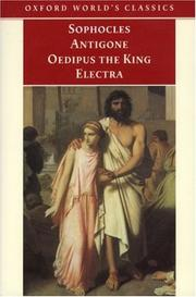 Cover of: Antigone, Oedipus the King, Electra
