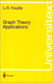 Cover of: Graph theory applications | L. R. Foulds