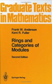 Rings and categories of modules by Anderson, Frank W.