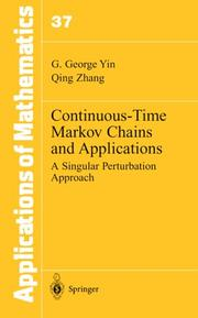 Cover of: Continuous-Time Markov Chains and Applications: A Singular Perturbation Approach (Stochastic Modelling and Applied Probability)