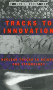 Cover of: Tracks to innovation | R. L. Fleischer