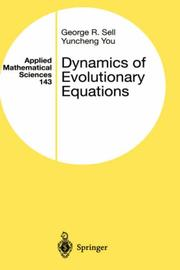 Cover of: Dynamics of Evolutionary Equations | George R. Sell