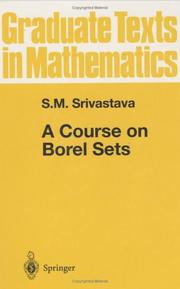 A course on Borel sets by S. M. Srivastava