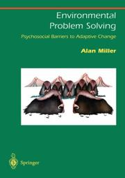 Cover of: Environmental Problem Solving: Psychosocial Barriers to Adaptive Change (Springer Series on Environmental Management)