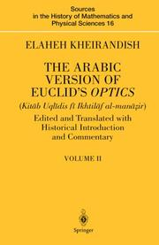 The Arabic Version of Euclid's Optics: Edited and Translated with Historical Introduction and Commentary Volume I