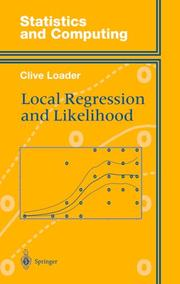Cover of: Local regression and likelihood