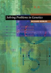 Cover of: Solving Problems in Genetics | Richard Kowles