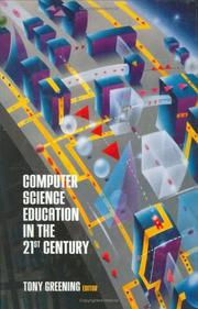 Cover of: Computer Science Education in the 21st Century | Tony Greening